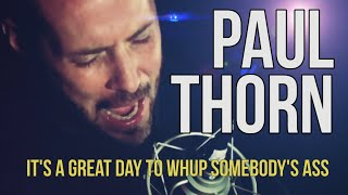 "Paul Thorn ""It's a Great Day to Whup Somebody's Ass"""