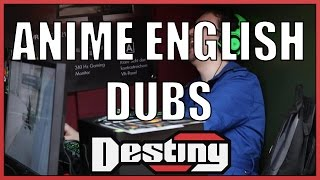 Destiny on English anime dubs