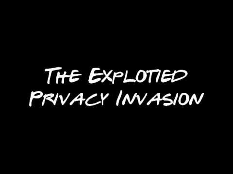 "The Exploited - ""Privacy Invasion"""