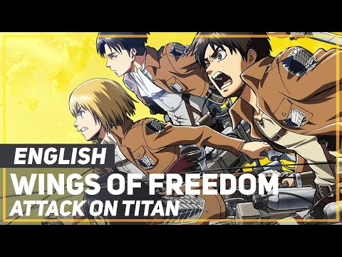 "Attack On Titan - ""Wings Of Freedom"" (Opening) 