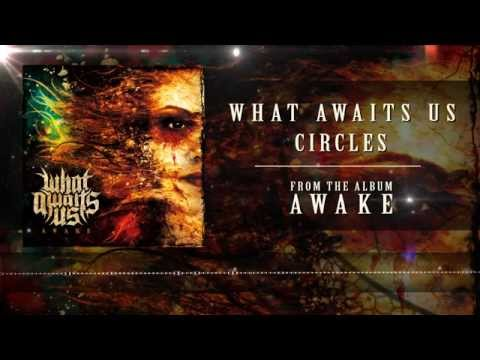 What Awaits Us - Circles