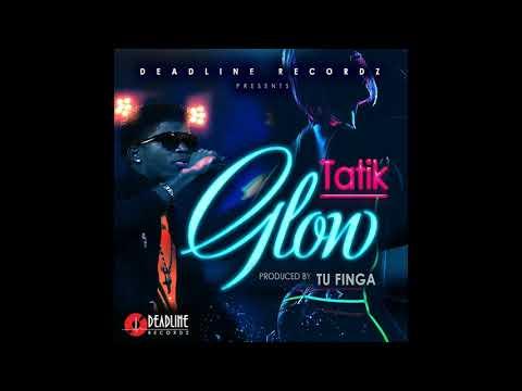 Tatik - Glow (Deadline Records)