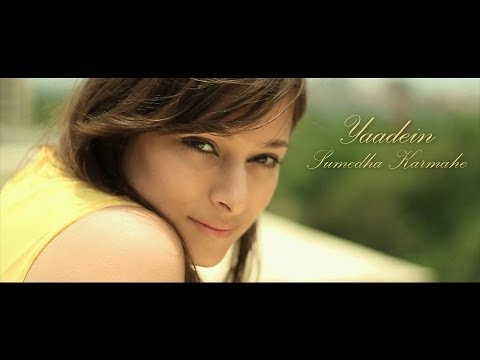 Sumedha Karmahe - Yaadein - New Hindi Song video