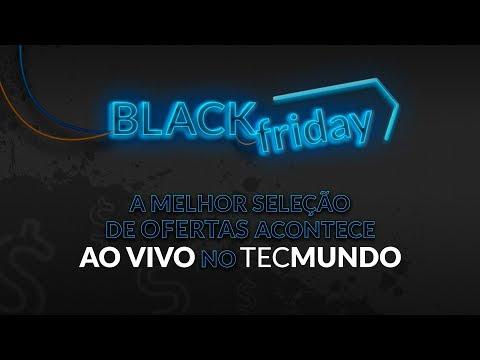 BLACK FRIDAY no TecMundo: Descontos reais AO VIVO!