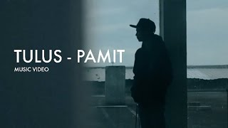 Tulus Pamit Music Audio