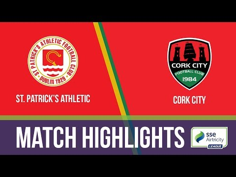 HIGHLIGHTS: St. Patrick's Athletic 2-3 Cork City