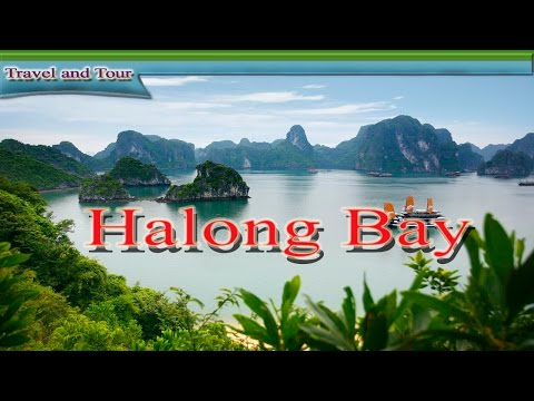 Ha Long Bay Traveling in Vietnam 2015 | Vietnam Ha Long Bay Tourism Video Guide​ ០០1