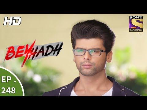 Beyhadh - बेहद - Ep 248 - 21st September, 2017 thumbnail