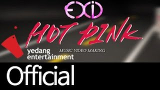 EXID HOT PINK MV MAKING