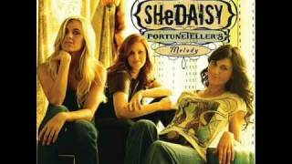 Watch Shedaisy Burn Down The House video