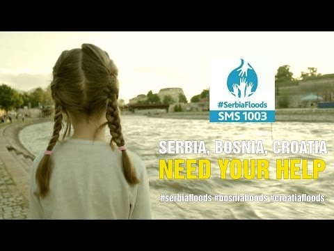 Serbia Flood Relief: Serbia Needs Your Help (#helpserbia)