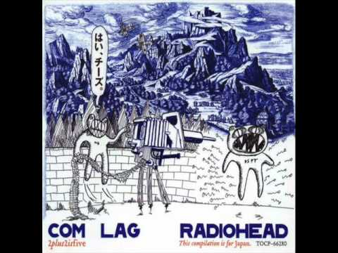 [2004] COM LAG (EP) - 05. I Am a Wicked Child - Radiohead