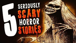 5 Seriously Scary Stories ― Creepypasta Horror Stories Compilation