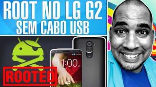 COMO FAZER ROOT NO LG G2 SEM USB | KitKat 4.4.2