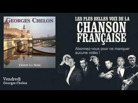 Georges Chelon - Vendredi