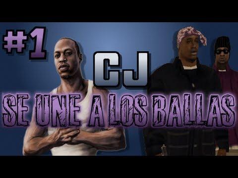 CJ SE UNE A LOS BALLAS - PARTE 1   Gta San Andreas Loquendo