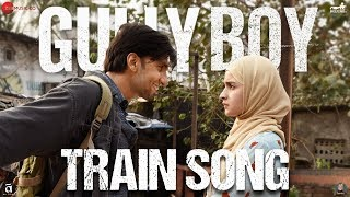 Train Song | Gully Boy | Ranveer Singh & Alia Bhatt | Raghu Dixit & Karsh Kale | Midival Punditz