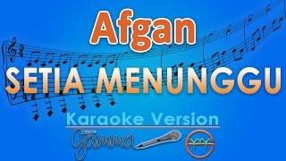 download lagu Afgan - Setia Menunggu Karaoke  Chord By G gratis
