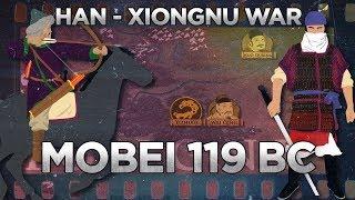 Battle of Mobei 119 BC - Han?Xiongnu War DOCUMENTARY