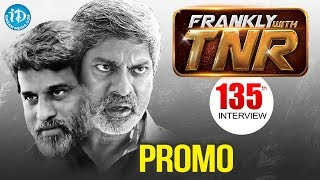 Actor Jagapathi Babu Exclusive interview - Promo || Frankly With TNR #135