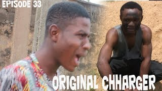 THE ORIGINAL CHARGER (youngzy city comedy) (episode 33)
