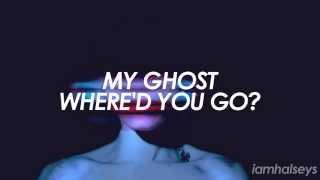 Download Lagu Halsey - Ghost (Lyrics) Gratis STAFABAND