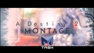 Mtashed: Destiny 2 Montage - Say Good Bye