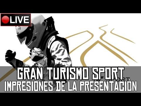 Gran Turismo Sport || Impresiones en directo de la presentación || LIVE