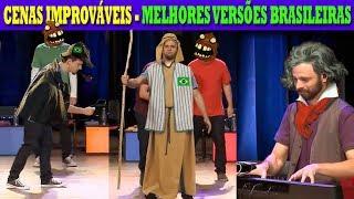 Cenas Improváveis - Versão Brasileira
