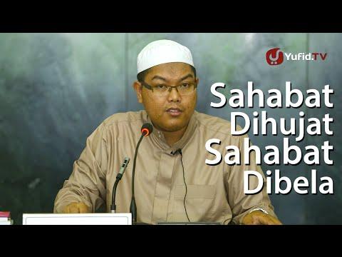 Pengajian Islam: Sahabat Dihujat, Sahabat Dibela - Ustadz Firanda Andirja, M.A.