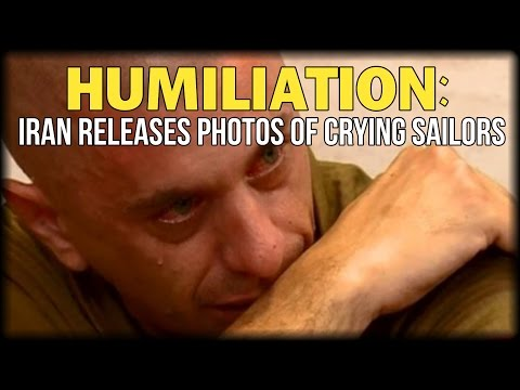 HUMILIATION: IRAN RELEASES PHOTOS OF CRYING SAILORS