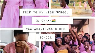 GHANA 🇬🇭 DECEMBER 2k18 VISIT TO MY HIGH SCHOOL YAA ASANTEWAA GIRLS