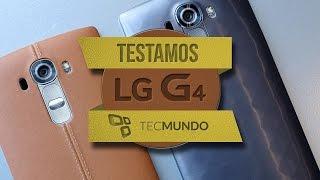 LG G4 - Primeiras impressões em detalhes (hands-on) - TecMundo