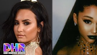 Demi Lovato OUT Of Rehab With a New Man?! - Ariana Grande's NEW SONG About Exes?! (DHR)