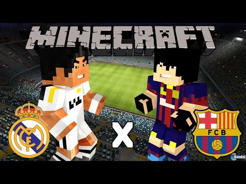 Real Madrid X Barcelona - Minecraft