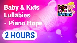 Lullaby Lullabies: music for baby to sleep songs (Piano Hope)