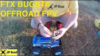 FTX Bugsta RC Buggy Offroad FPV Test Video