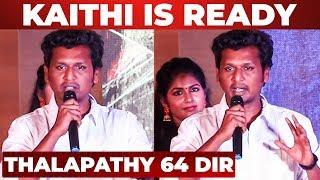 Thalapathy 64 Director Lokesh Kanagaraj Speech at Kaithi Trailer Launch