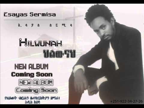 Hilwunah: Esayas Sermisa Amharic Spritual Songs (Mezmur)
