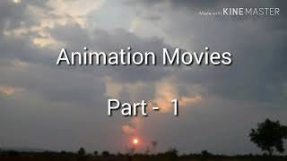 Best Famous Animation movies part - 1