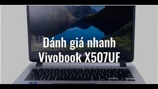 Đánh giá nhanh Asus Vivobook X507UF-EJ257T ☑ Khuyến mãi khủng