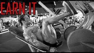 EARN IT [HD] Bodybuilding Motivation