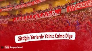 Antalyaspor Besteleri   Gittiğin yerlerde yalnız kalma diye