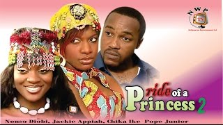 Pride of a Princess 2   - Nigerian Nollywood Movie