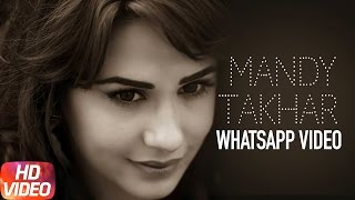 WhatsApp Video | Mandy Takhar | Speed Records