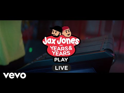 Jax Jones, Years amp Years - Play Live Session