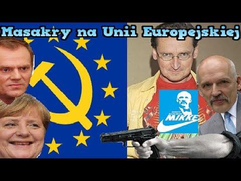 MASAKRY Na Unii Europejskiej (Korwin,Cejrowski,Wilk) Zabawne Momenty