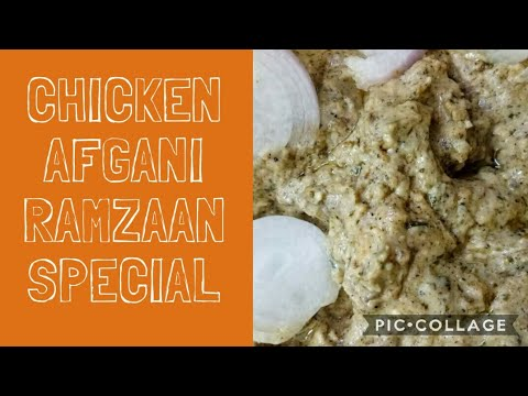 Chicken Afgani || Ramzaan Special dish || Easy and tasty