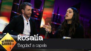 39 Bagdad 39 Con Rosalía A Capela El Hormiguero 3 0