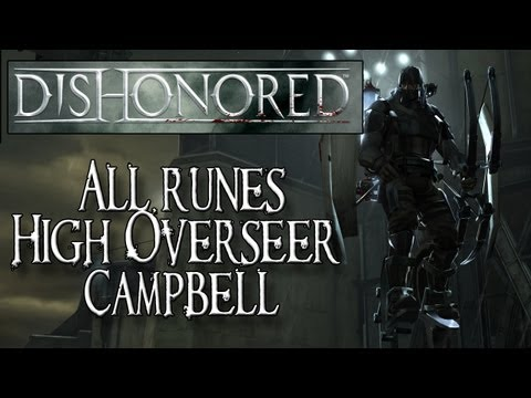 Dishonored (XBOX 360/PS3/PC) - All Rune Locations - High Overseer Campbell Mission